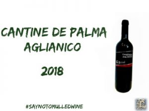12 wines of christmas | lightfoot wines | cantine de palma aglianico